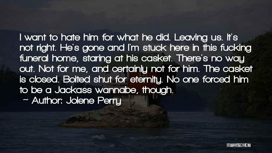 Your Brother Leaving Quotes By Jolene Perry