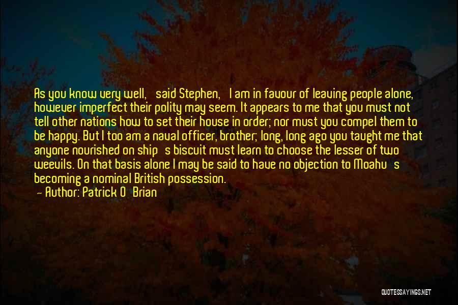 Your Brother Leaving Quotes By Patrick O'Brian
