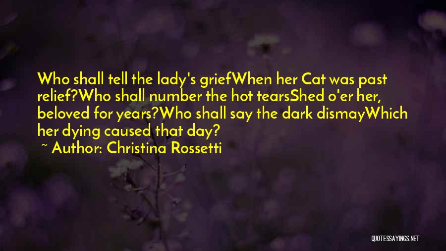 Your Cat Dying Quotes By Christina Rossetti