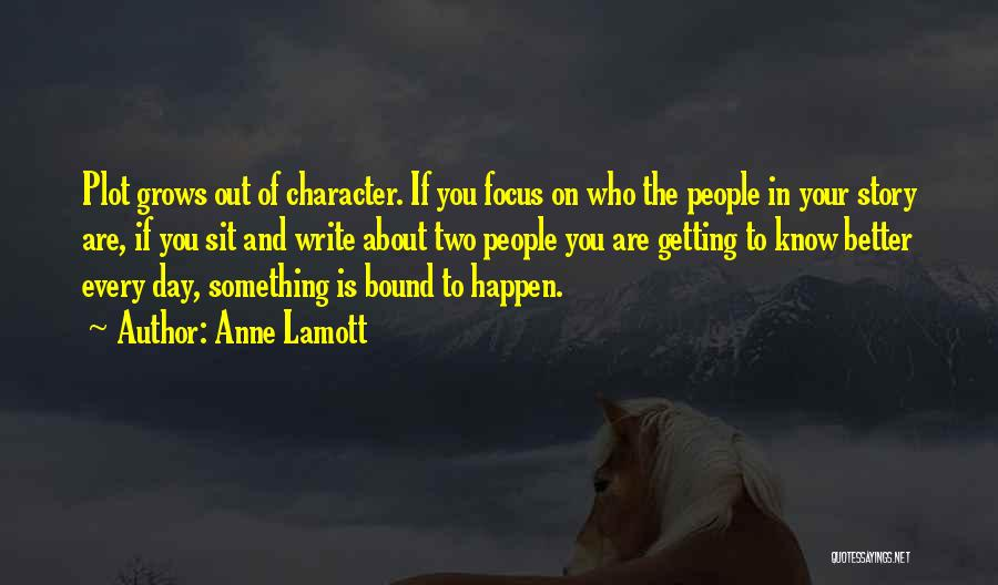 Your Day Getting Better Quotes By Anne Lamott