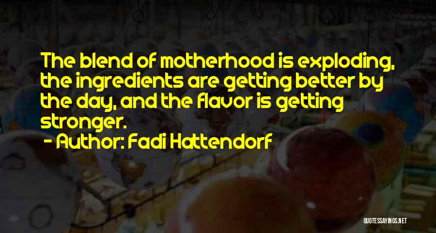 Your Day Getting Better Quotes By Fadi Hattendorf