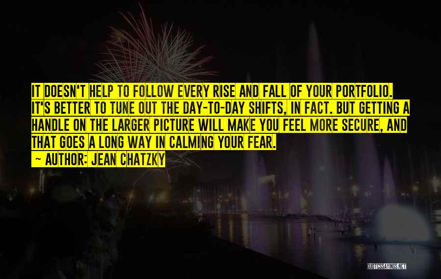 Your Day Getting Better Quotes By Jean Chatzky