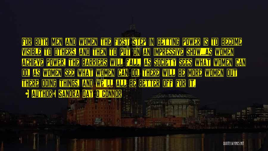 Your Day Getting Better Quotes By Sandra Day O'Connor