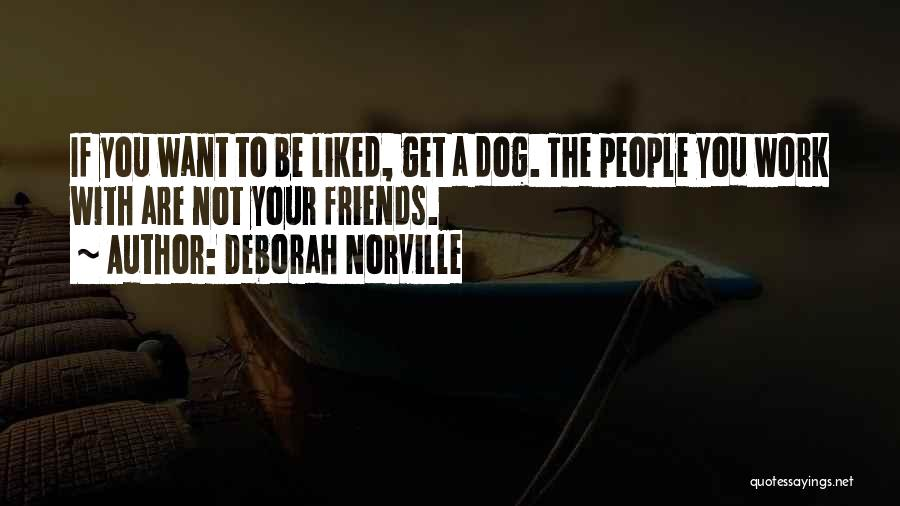 Your Dog Quotes By Deborah Norville