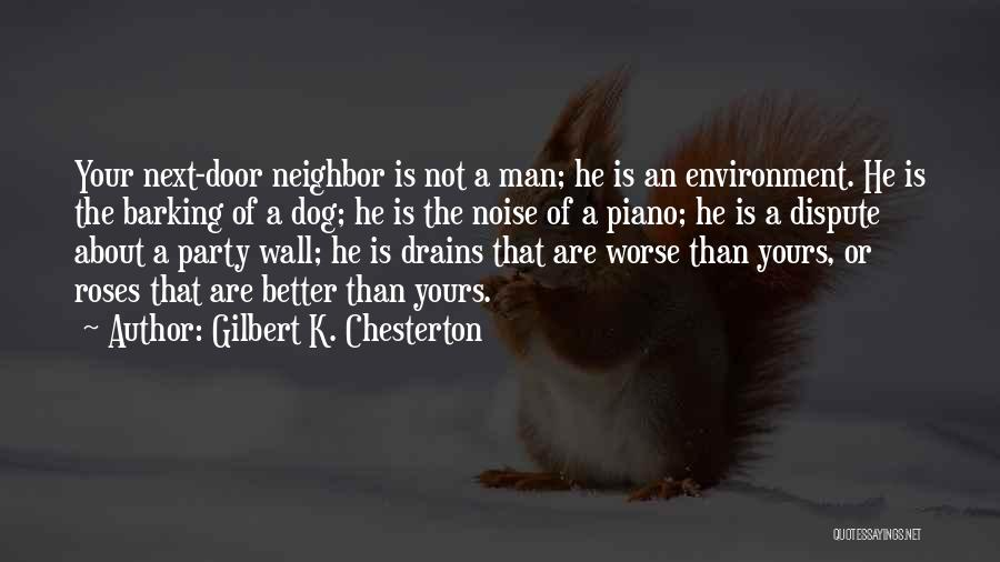 Your Dog Quotes By Gilbert K. Chesterton