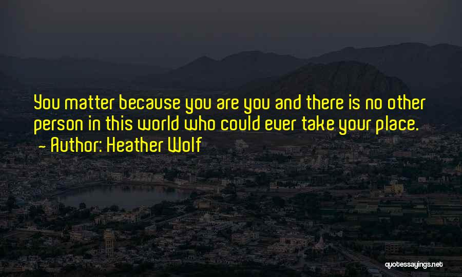 Your Dog Quotes By Heather Wolf