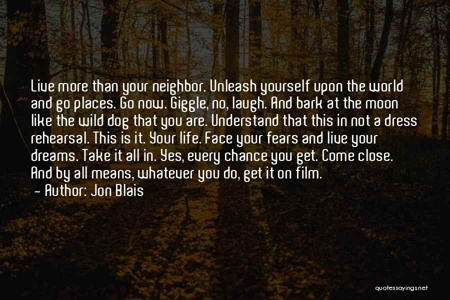 Your Dog Quotes By Jon Blais