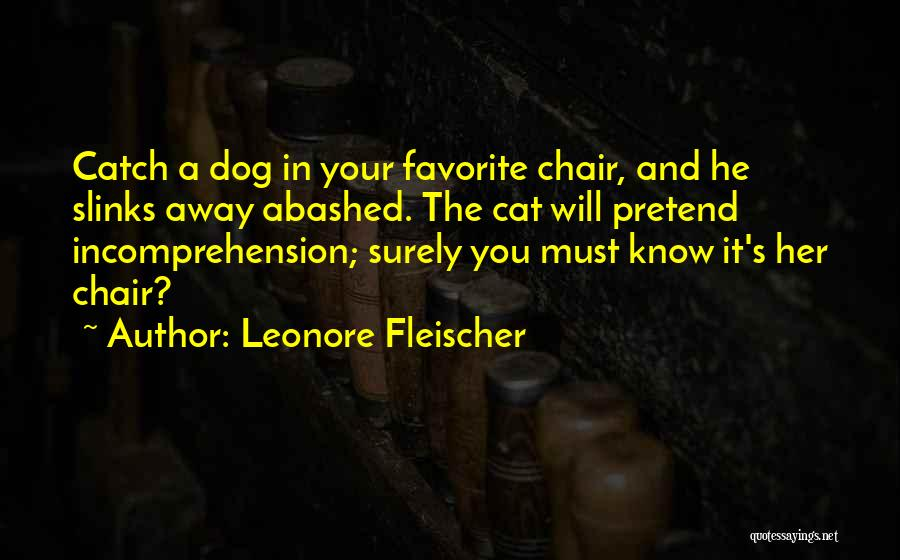 Your Dog Quotes By Leonore Fleischer
