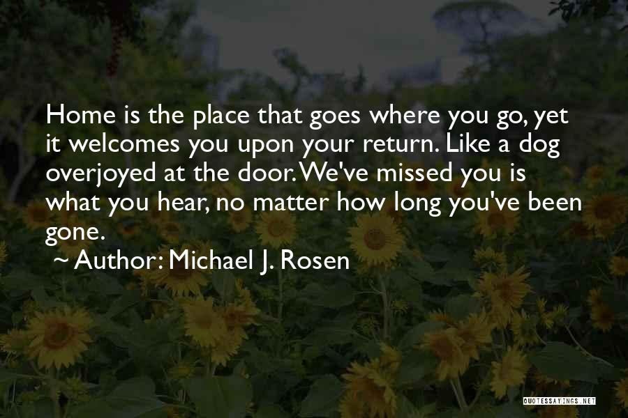 Your Dog Quotes By Michael J. Rosen