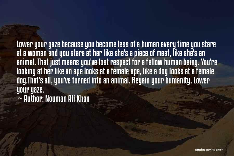 Your Dog Quotes By Nouman Ali Khan
