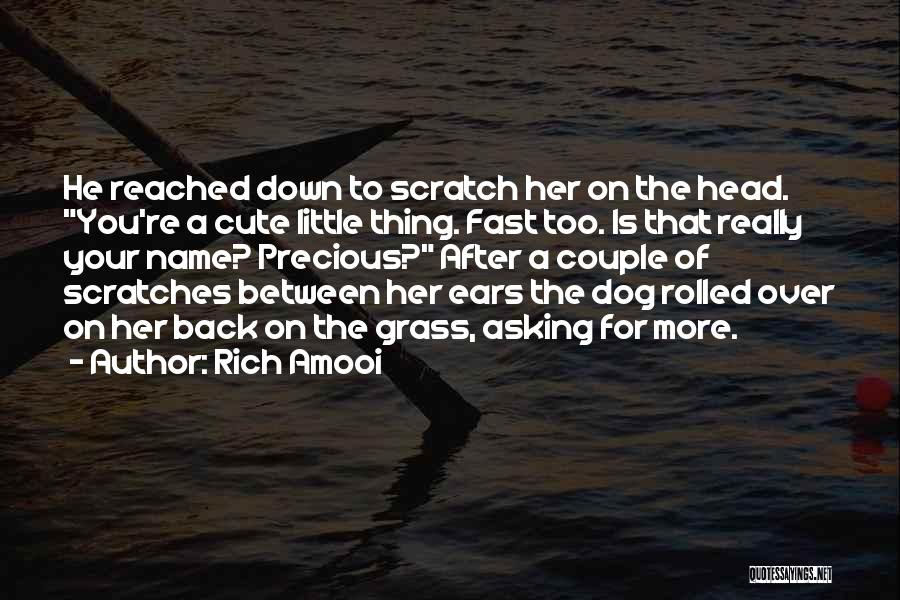 Your Dog Quotes By Rich Amooi