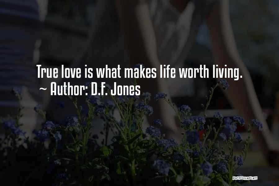Your Dreams Coming True Quotes By D.F. Jones
