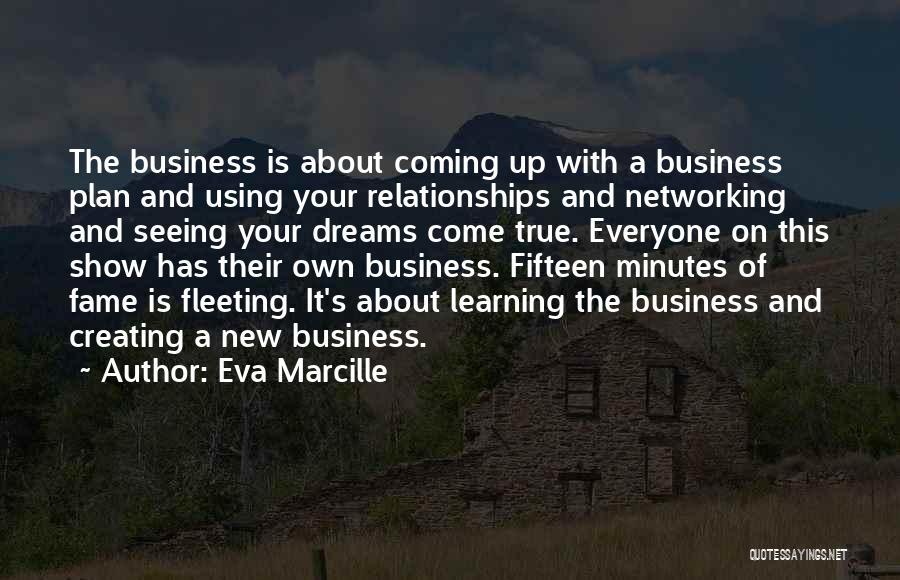 Your Dreams Coming True Quotes By Eva Marcille