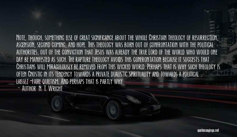 Your Dreams Coming True Quotes By N. T. Wright