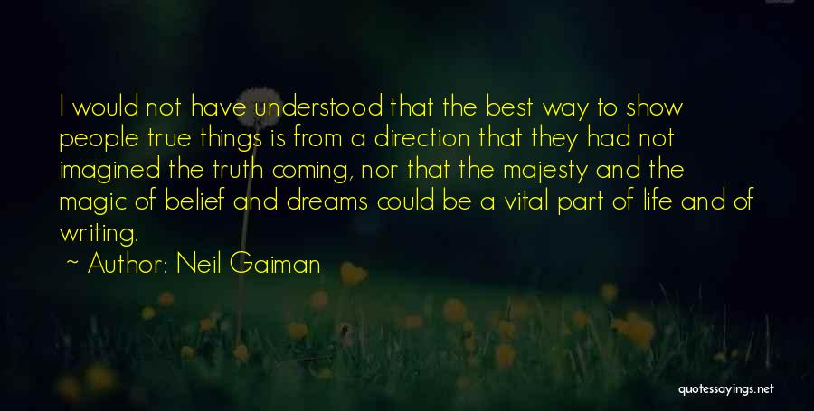 Your Dreams Coming True Quotes By Neil Gaiman