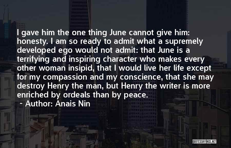 Your Ego Will Destroy You Quotes By Anais Nin