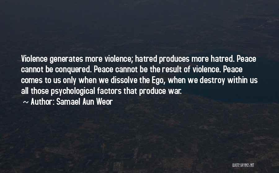 Your Ego Will Destroy You Quotes By Samael Aun Weor