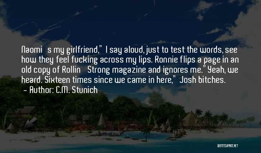 Your Ex Girlfriend Funny Quotes By C.M. Stunich