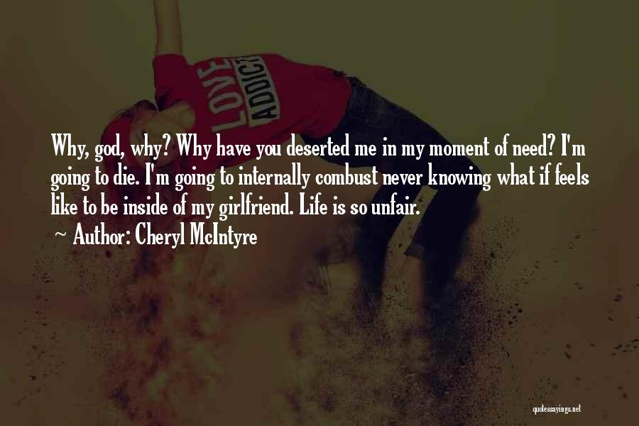 Your Ex Girlfriend Funny Quotes By Cheryl McIntyre
