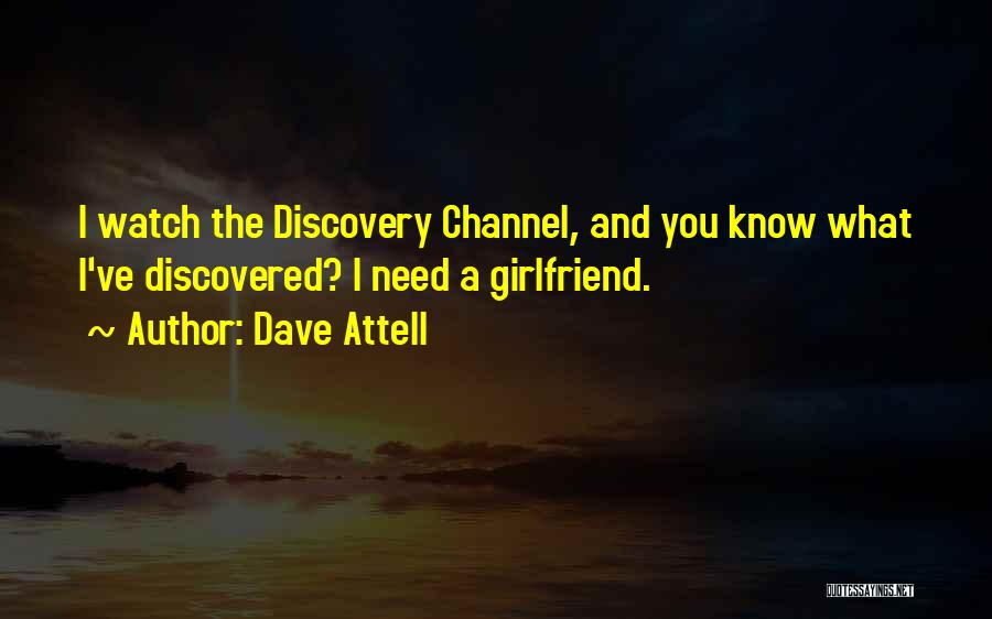 Your Ex Girlfriend Funny Quotes By Dave Attell