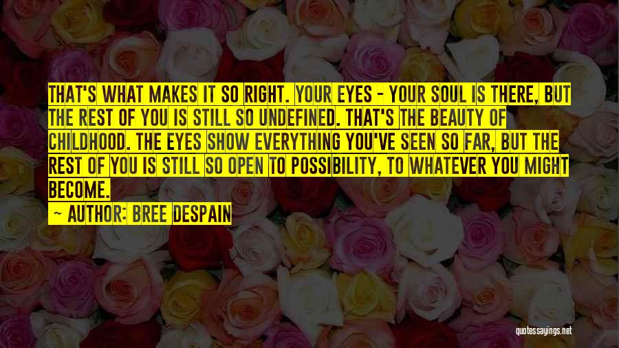 Your Eyes Beauty Quotes By Bree Despain
