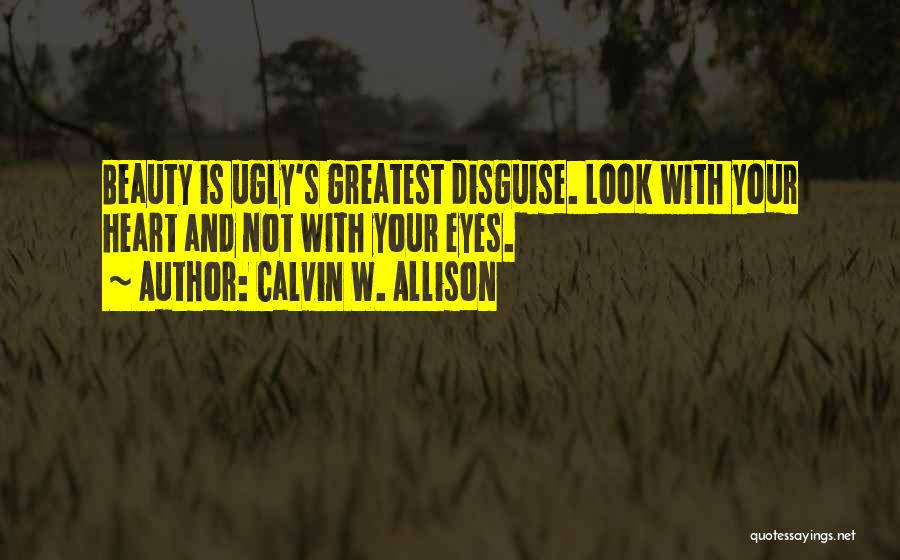 Your Eyes Beauty Quotes By Calvin W. Allison