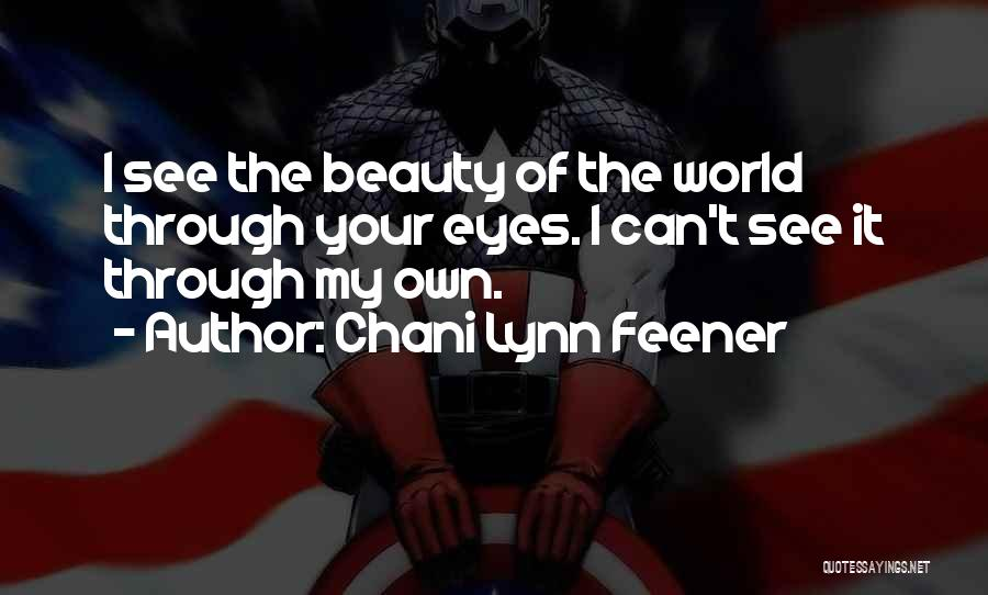 Your Eyes Beauty Quotes By Chani Lynn Feener
