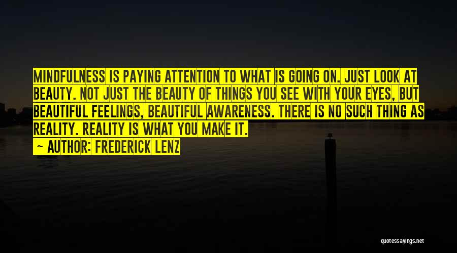 Your Eyes Beauty Quotes By Frederick Lenz