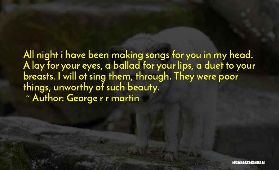 Your Eyes Beauty Quotes By George R R Martin