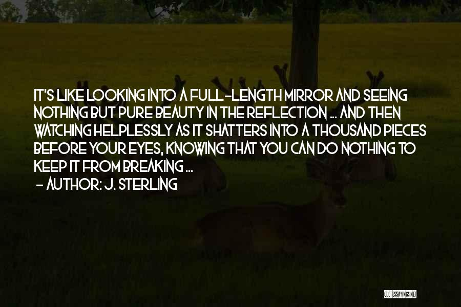 Your Eyes Beauty Quotes By J. Sterling