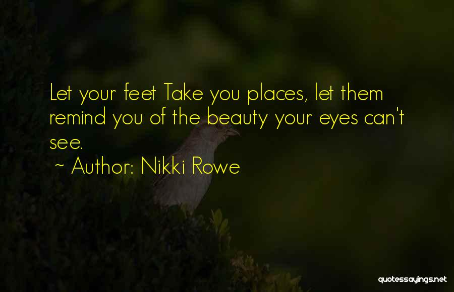 Your Eyes Beauty Quotes By Nikki Rowe