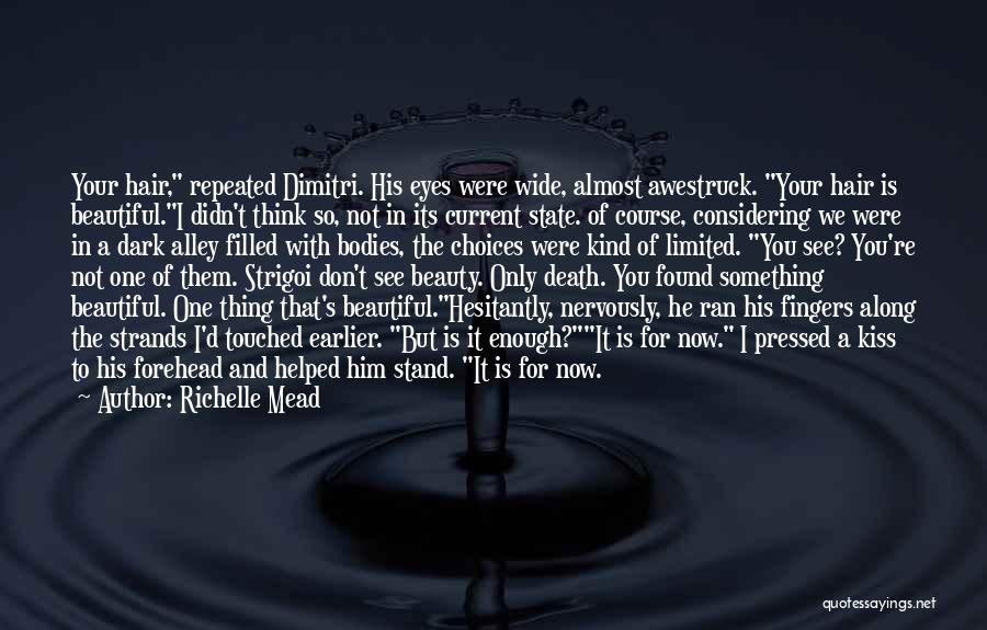 Your Eyes Beauty Quotes By Richelle Mead