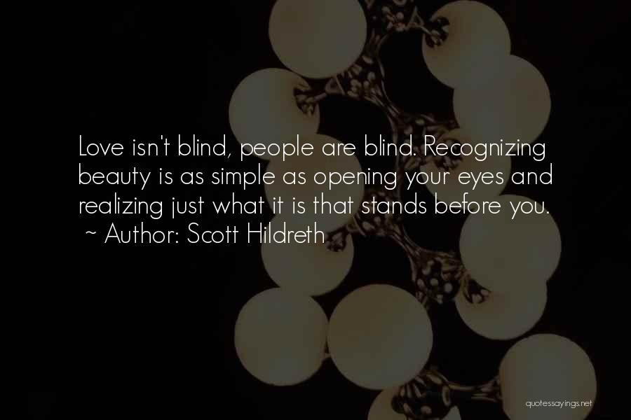 Your Eyes Beauty Quotes By Scott Hildreth