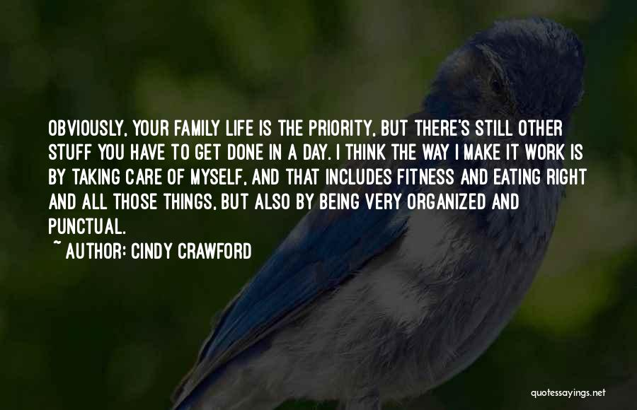 Your Family Being There For You Quotes By Cindy Crawford