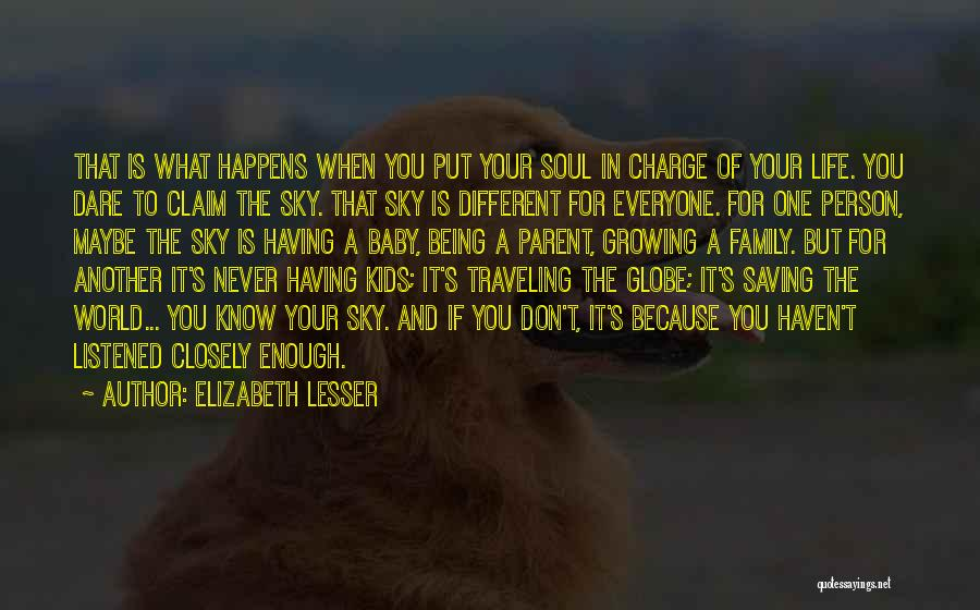 Your Family Being There For You Quotes By Elizabeth Lesser