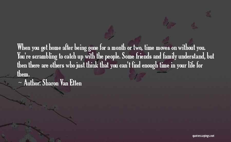 Your Family Being There For You Quotes By Sharon Van Etten
