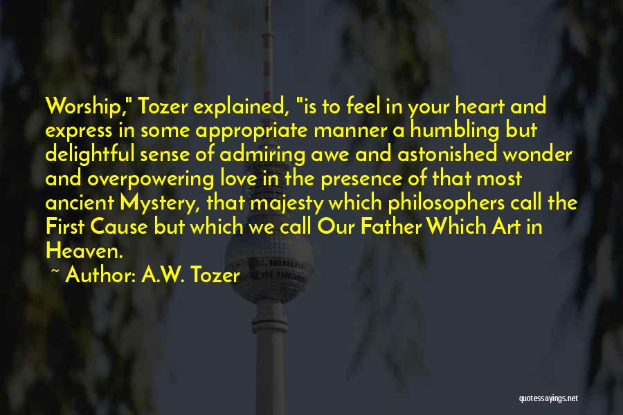 Your Father Quotes By A.W. Tozer