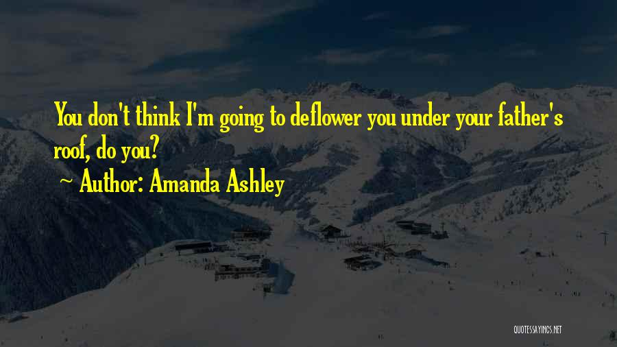 Your Father Quotes By Amanda Ashley