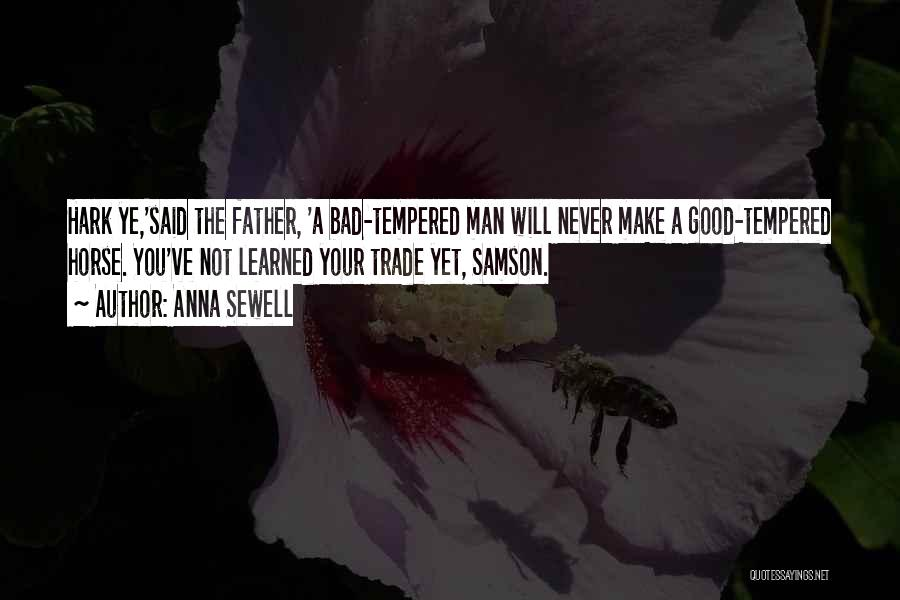 Your Father Quotes By Anna Sewell