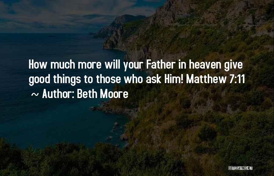 Your Father Quotes By Beth Moore