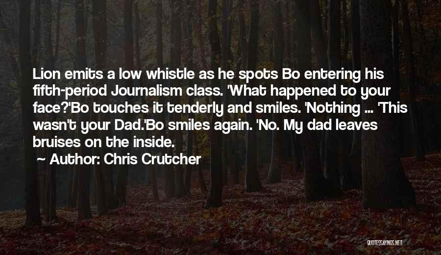 Your Father Quotes By Chris Crutcher