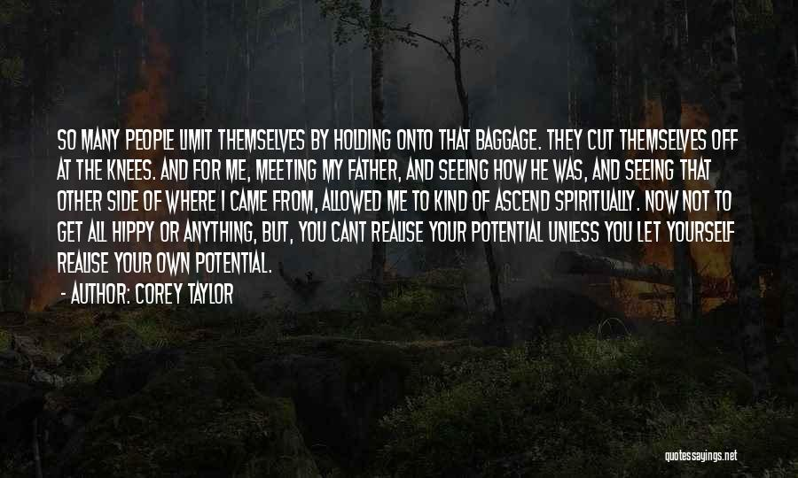 Your Father Quotes By Corey Taylor