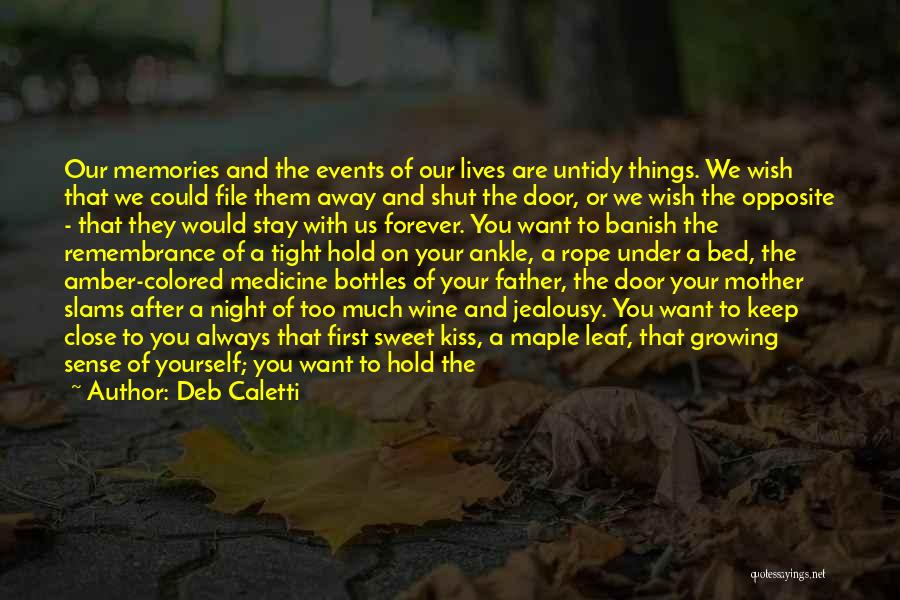 Your Father Quotes By Deb Caletti