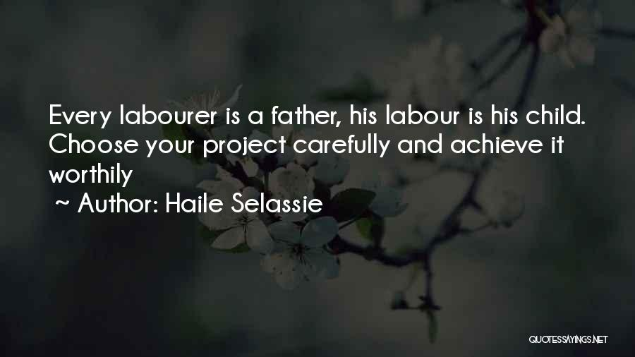 Your Father Quotes By Haile Selassie