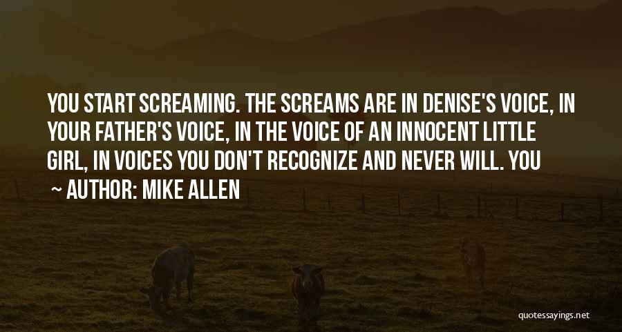 Your Father Quotes By Mike Allen
