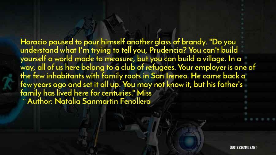 Your Father Quotes By Natalia Sanmartin Fenollera