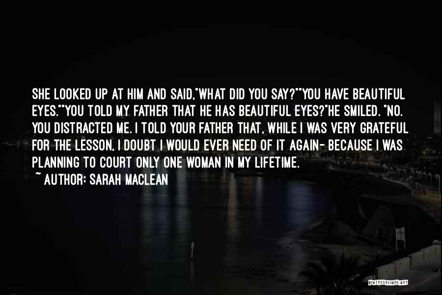 Your Father Quotes By Sarah MacLean