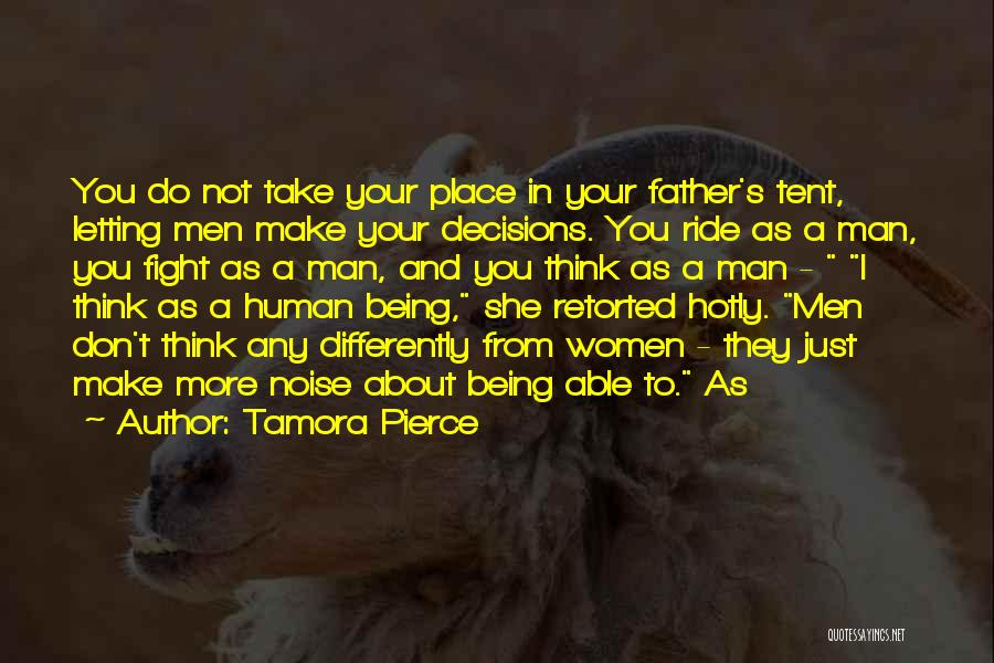 Your Father Quotes By Tamora Pierce