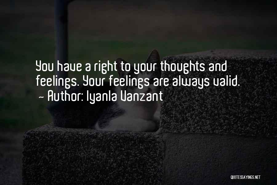 Your Feelings Are Valid Quotes By Iyanla Vanzant