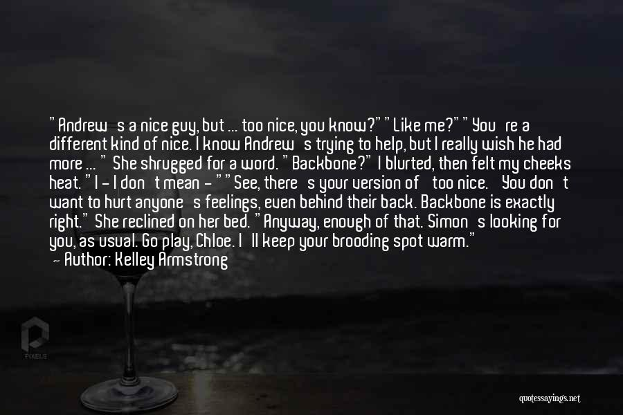 Your Feelings For A Guy Quotes By Kelley Armstrong